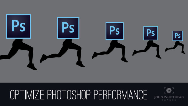 Optimize Photoshop to run Faster!